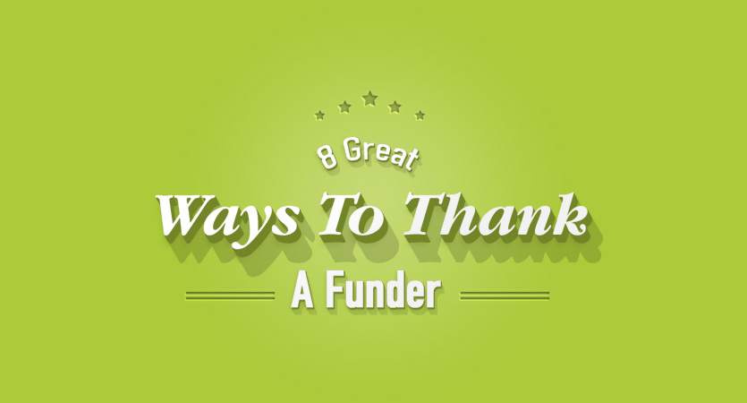 8 Great Ways To Thank A Funder